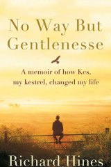 <i>No Way But Gentlenesse</i> by Richard Hines.