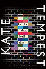 Tempest's debut novel The Bricks That Built The Houses.