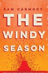 <i>The Windy Season</i> by Sam Carmody.