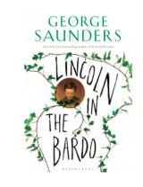 George Saunders' award-winning book <i>Lincoln in the Bardo</i>.
