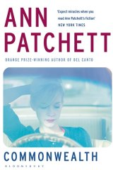 <i>Commonwealth</i>, by Ann Patchett.
