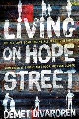 Living on Hope Street. By Demet Divaroren.