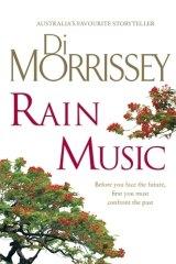 <i>Rain Music</i>, by Di Morrissey.