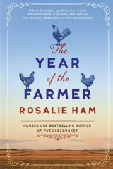 The Year of the Farmer. By Rosalie Ham.