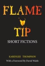 <I>Flame Tip</I>, by Karenlee Thompson