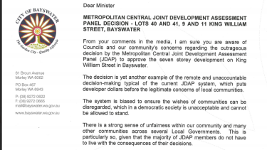 The City of Bayswater recently wrote strongly worded letters to the Planning Minister and Attorney General.