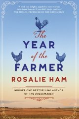 ​The Year of the Farmer by ​Rosalie Ham.