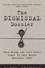 <i>The Dismissal Dossier</i>, by Jenny Hocking.