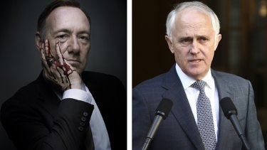 Spot the difference: House of Cards' Frank Underwood and Malcolm Turnbull.