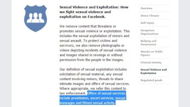 Facebook's community standards says it forbids users from offering sexual services.