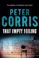 That Empty Feeling By Peter Corris takes the reader on an enjoyable journey through the backstreets of 1980s Sydney.