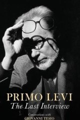 Primo Levi: The Last Interview