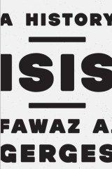 <i>ISIS: A History</i> by Fawaz Gerges.