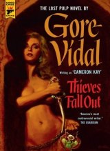 <i>Thieves Fall Out</i> by Gore Vidal.