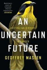 An Uncertain Future by Geoffrey Maslen.