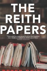 The Reith papers by Peter Reith.
