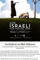 An open invitation to Mel Gibson from the Israeli Film Festival's artistic director Richard Moore.