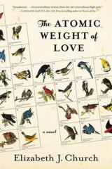 <I>The Atomic Weight of Love</i> by Elizabeth J. Church.