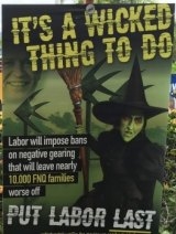 The poster in the Queensland seat of Leichhardt.