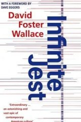 Infinite Jest, by David Foster Wallace.