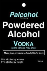 Authorities argue powdered alcohol spells trouble for teens.