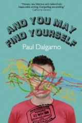 <i>And You May Find Yourself</i> by Paul Dalgarno.