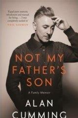 Alan Cumming's memoir Not My Father's Son.