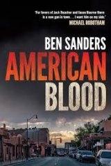 American Blood by Ben Sanders.