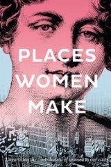 Places Women Make by Jane Jose