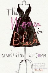 "Cover of ""The Women In Black"" by Madeleine St John Image supplied"
