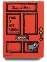 Jean Jullien's This is Not a Book.