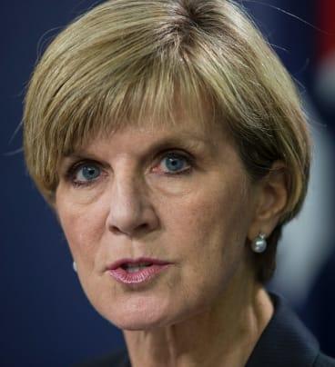 Foreign Affairs Minister Julie Bishop