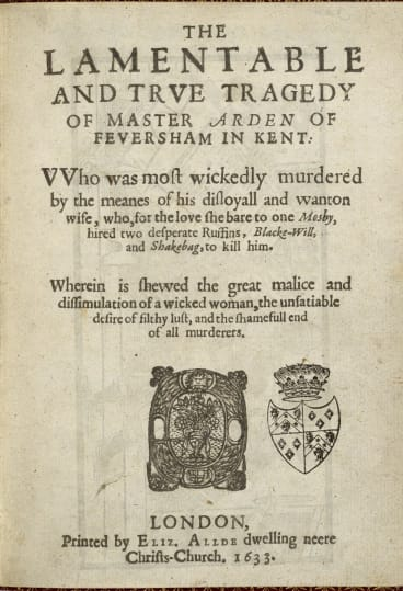 """Front page of a 1633 edition of Arden of Faversham, a play about """"unsatiable desire of filthy lust""""."""