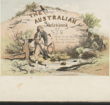The Australian Sketchbook, by S.T. Gill, title page, 1864-65, chromolithograph, National Library of Australia.