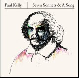 Seven Sonnets and a Song by Paul Kelly.