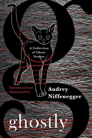 Audrey Niffenegger has picked out her favourite spooky stories in Ghostly.