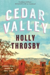 Cedar Valley by Holly Throsby.