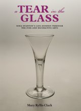 A Tear in the Glass. By Mary Ryllis Clark.