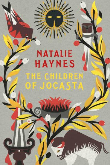 <i>The Children of Jocasta </i> by Natalie Haynes.