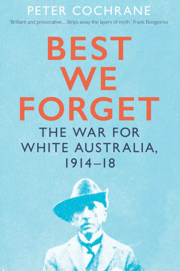 Best We Forget. By Peter Cochrane.