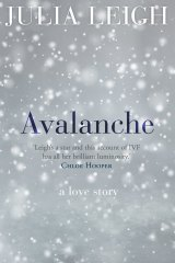 <i>Avalanche</i> by Julia Leigh.