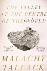 The Valley at the Centre of the World. By Malachy Tallack.