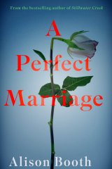 A Perfect Marriage. By Alison Booth.