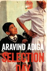<I>Selection Day</i> by Aravind Adiga.
