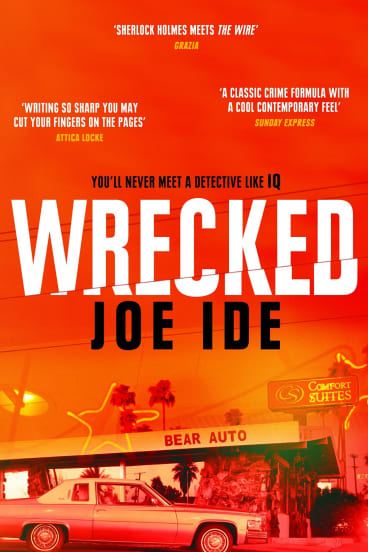 Wrecked. By Joe Ide