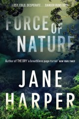 Force of Nature, by Jane Harper.