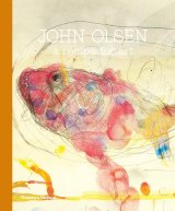 John Olsen: A Recipe for Art