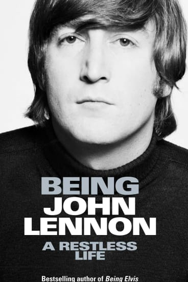 Being John Lennon. By Ray Connolly.