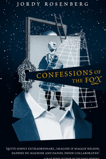 Confessions of the Fix. Jordy Rosenberg.