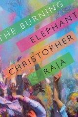 The Burning Elephant, by Christopher Raja.